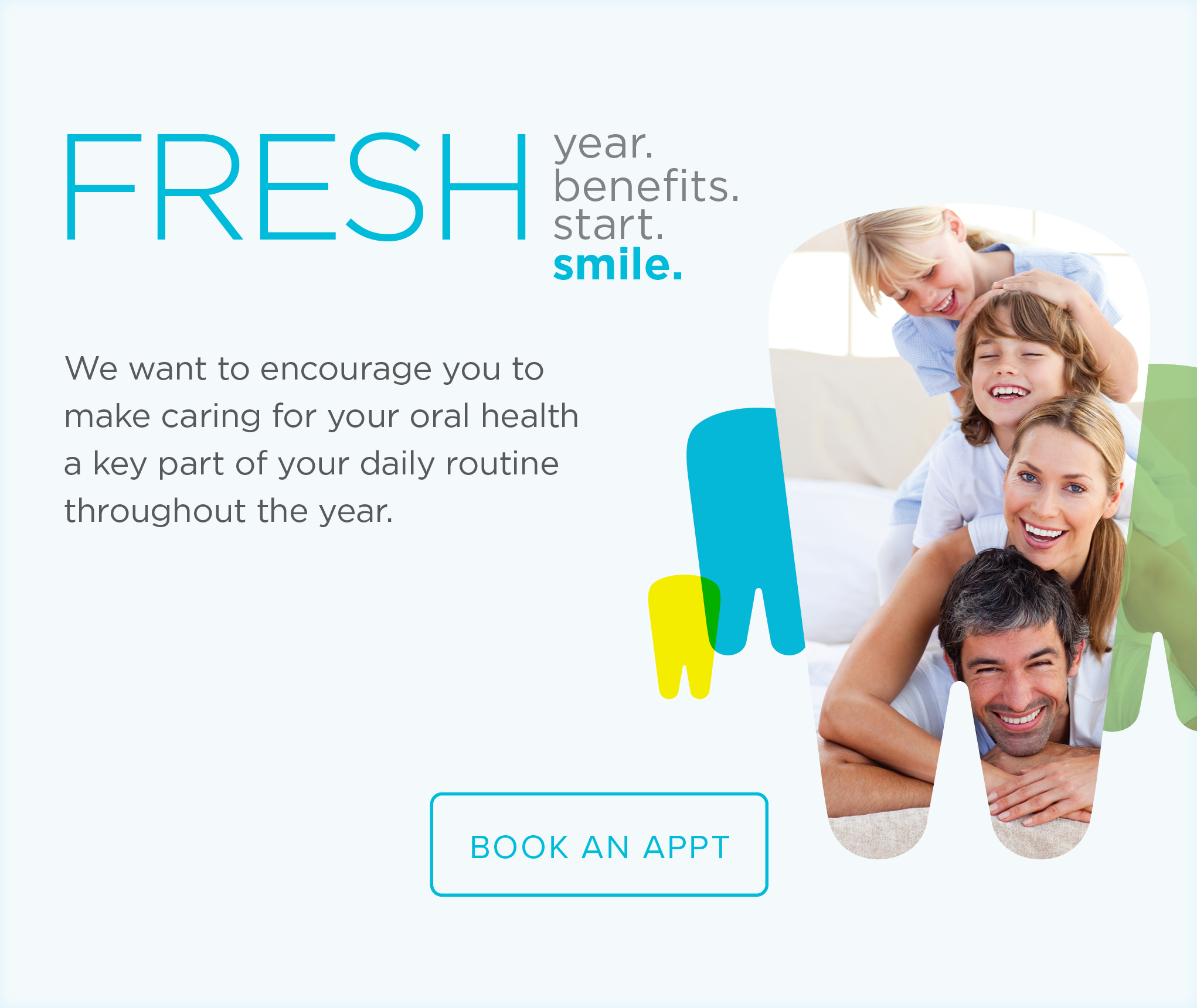 Denton  Modern Dentistry and Orthodontics - Make the Most of Your Benefits